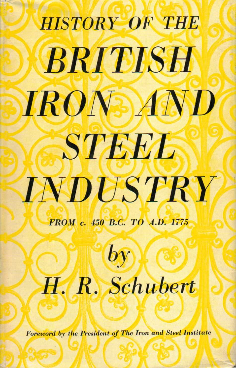 History of the British Iron and Steel Industry